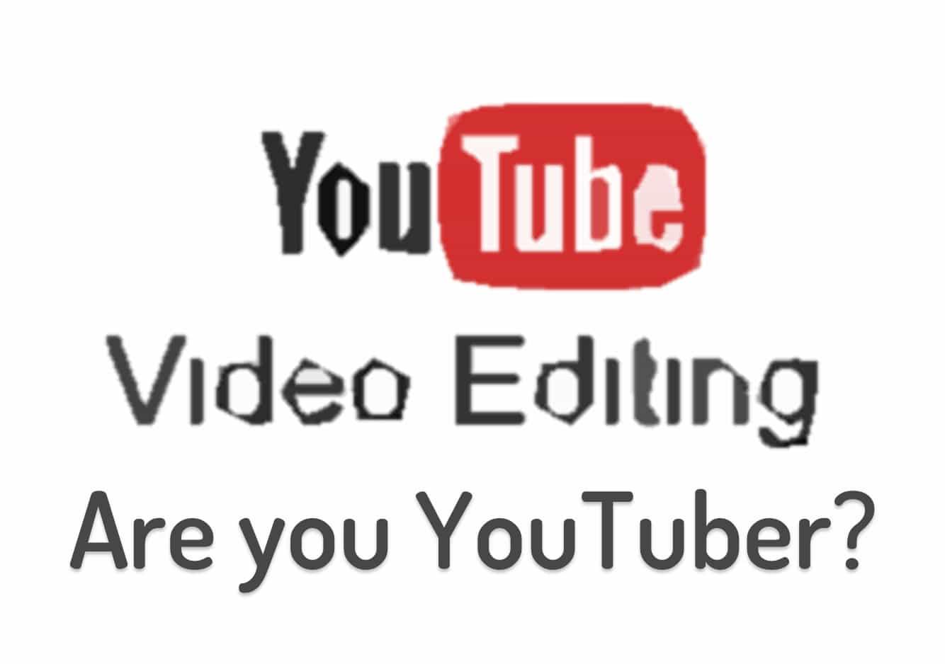 YouTube video editors download