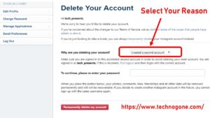 How to delete instagram account permanently easy way re enter your password the option to permanently delete your account will only appear after youve selected a reason form the menu ccuart Images