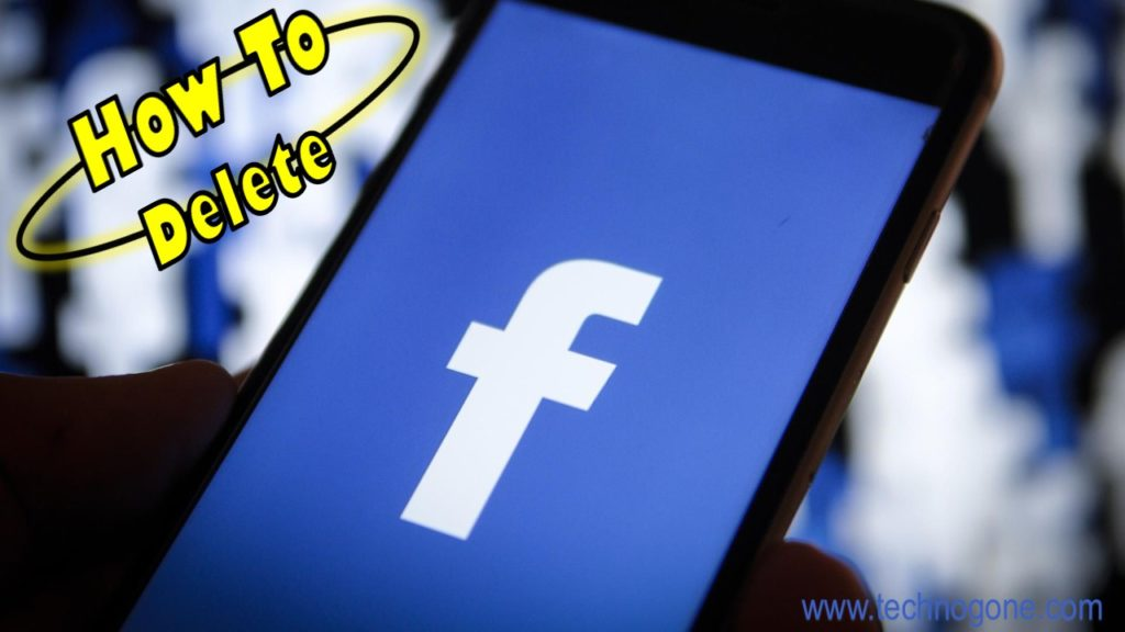 How To Delete Facebook Account Permanently Easy Steps 2019 [UPDATED]