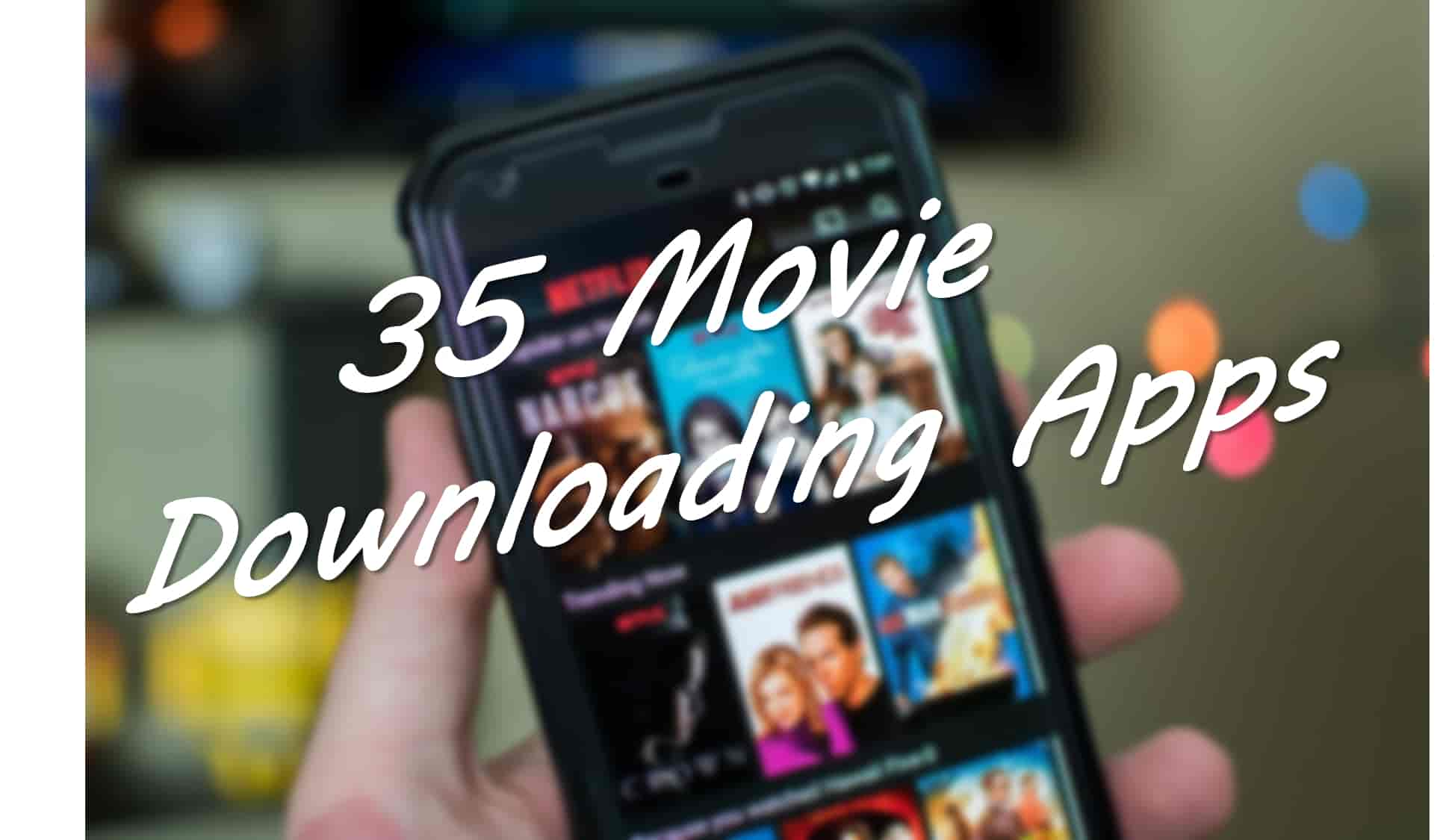 movie downloading apps