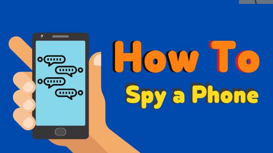 How to Spy a Phone