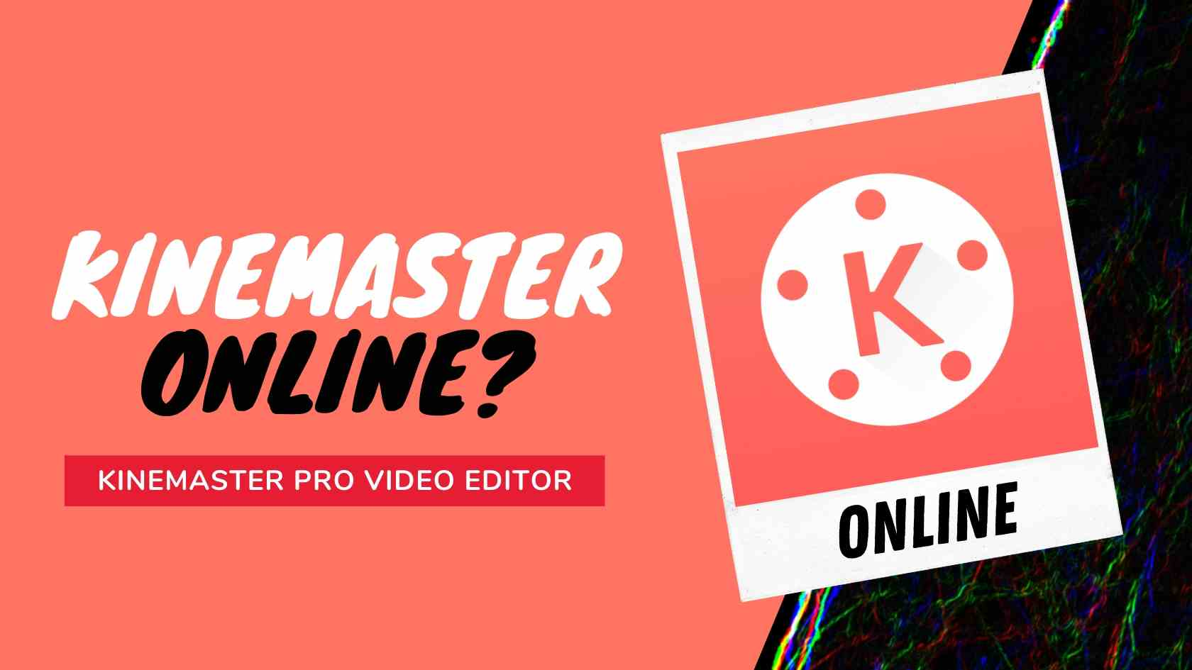 kinemaster online pc