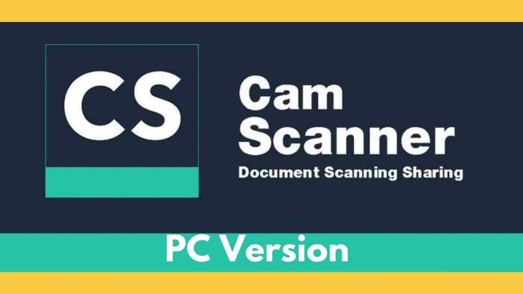 CamScanner For PC Full Version Download for Windows/Mac