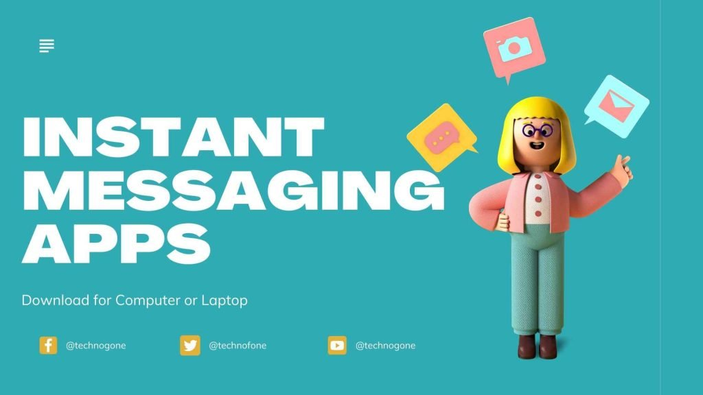 Instant Messaging Apps for PC