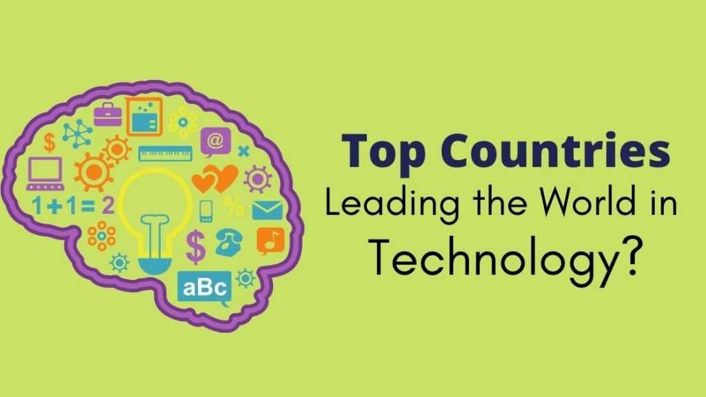 Top Countries Leading the World in Technology