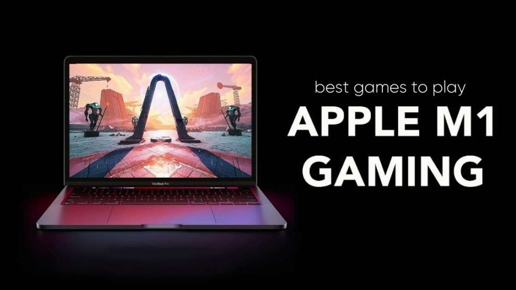 Best games to play on MacBook M1